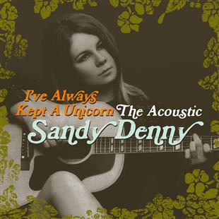 ive-always-kept-a-unicorn-the-acoustic-sandy-