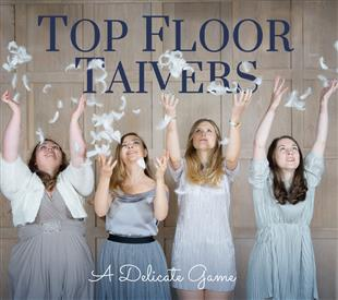 a-delicate-game-top-floor-taivers