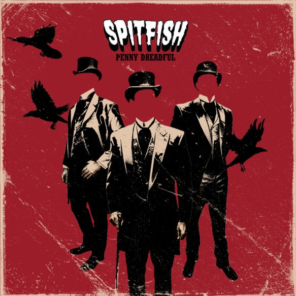Hard rock: album review – Spitfish 'Penny Dreadful