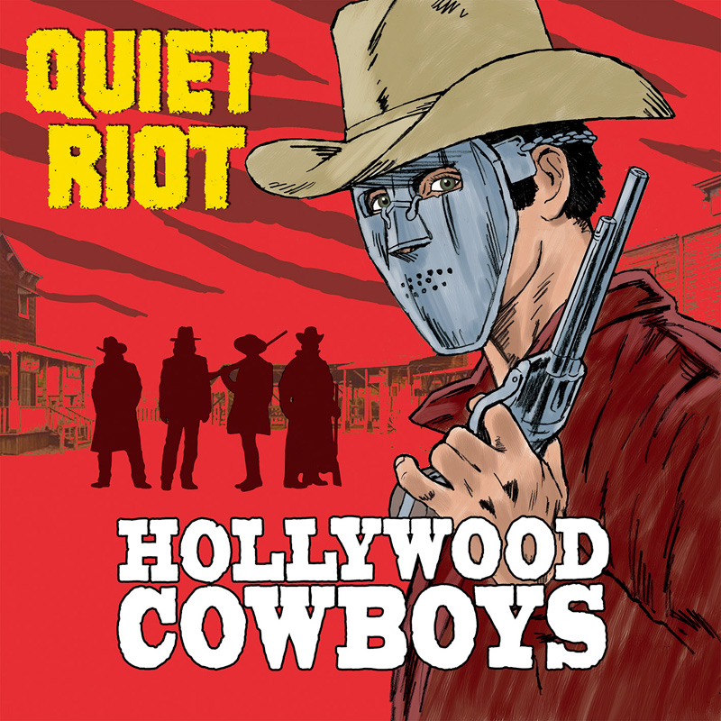 QUIET-RIOT-hollywood-cowboys_800x800